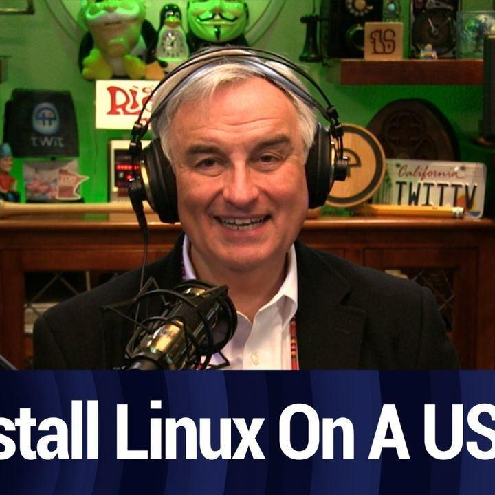 Booting Linux From A USB Key | TWiT Bits