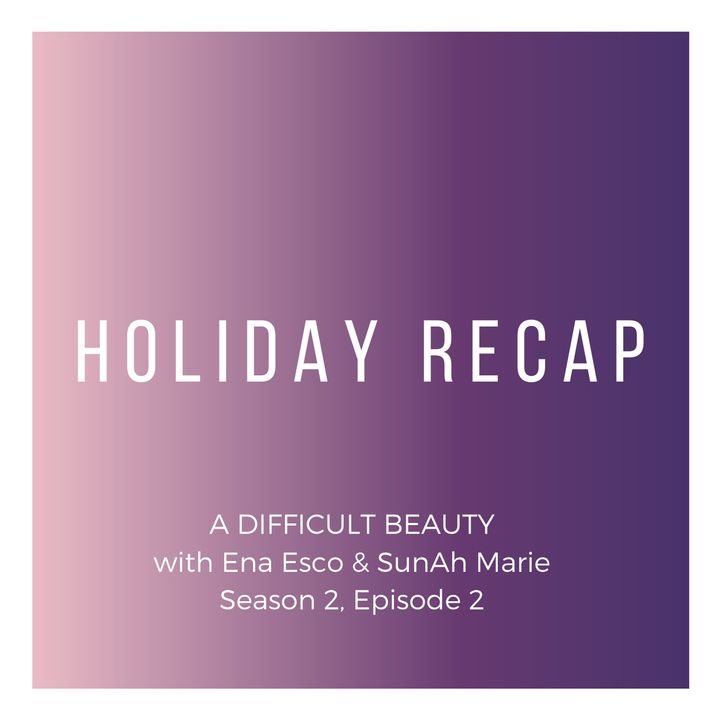 Holiday Recap