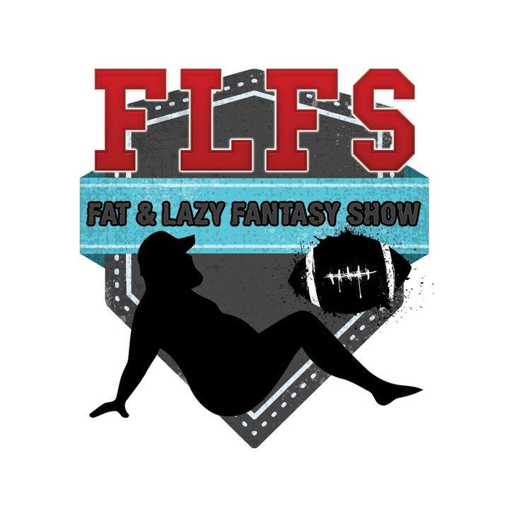 The Fat & Lazy Fantasy Show