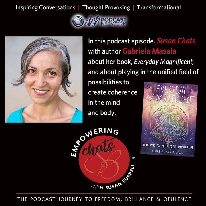"""Susan chats with """"Everyday Magnificent"""" author, Gabriela Masala"""