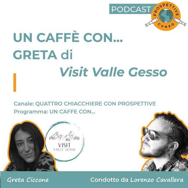Un caffè con... Greta di VisitValleGesso