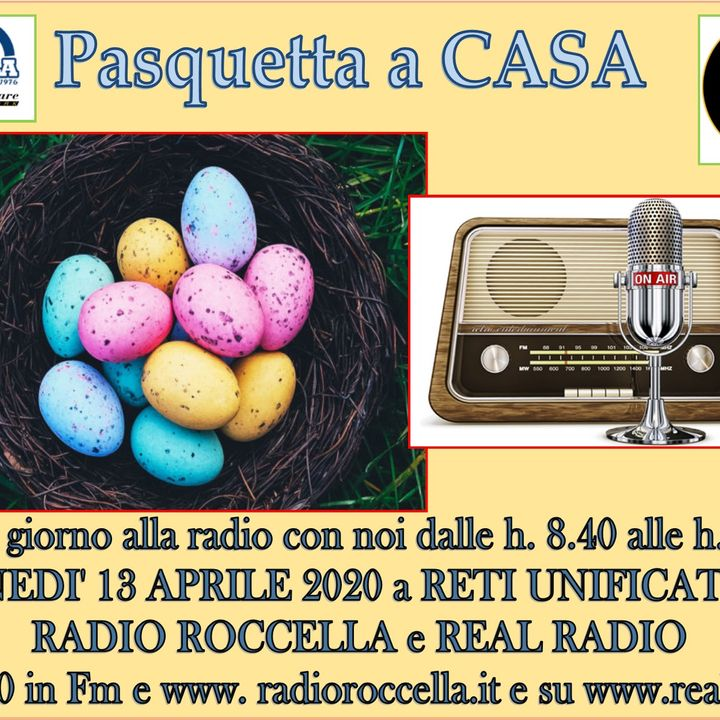 Pasquetta a Casa 2020 Radio Roccella - Radiografia Scio' 13-04-2020