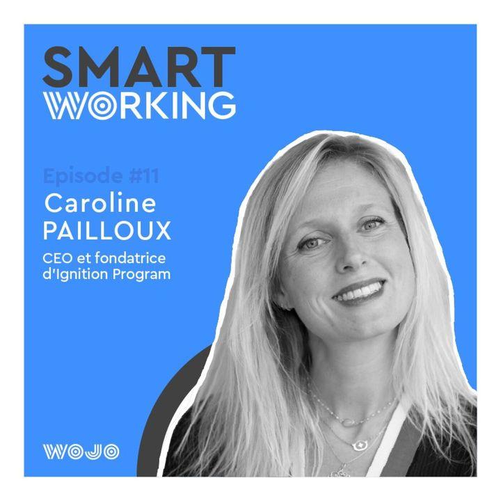 #11 Smart Working - Le recrutement en start-up : comment éviter que l'aventure tourne au désenchantement