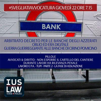 GIOVEDÌ, 22  GIUGNO 2017 #SvegliatiAvvocatura - LIVE