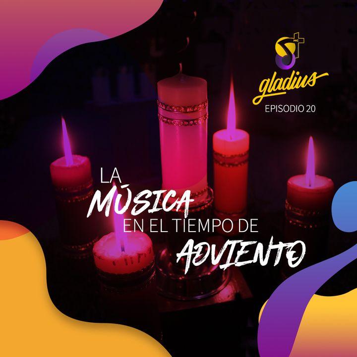 Ep. 20 - La música en el tiempo de Adviento
