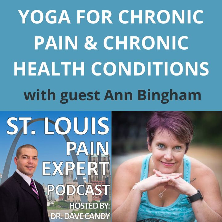 Yoga For Chronic Pain & Chronic Health Conditions With Guest Ann Bingham