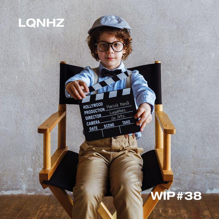 WIP #38 - Papai Filmmaker com Marcelo Borelli e Gu Ortiz