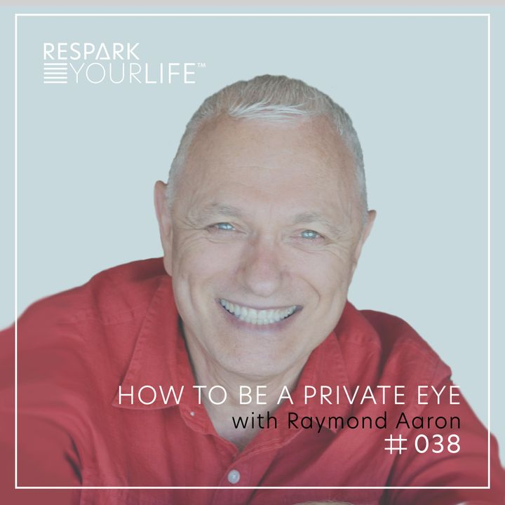 How to Be a Private Eye with Raymond Aaron