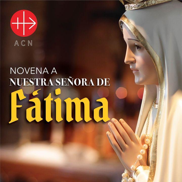 Día 1 - Novena a nuestra Señora de Fátima