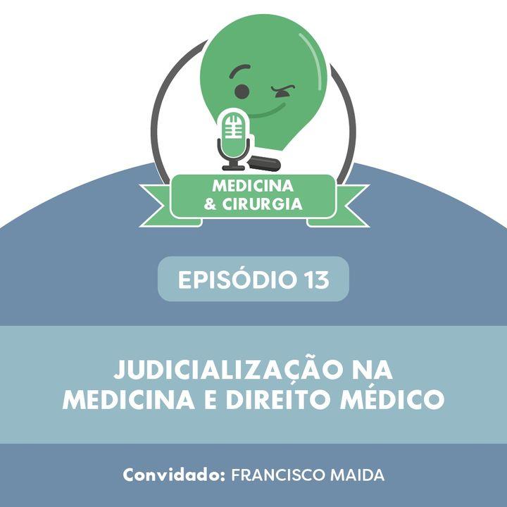 13 - Judicialização na Medicina e Direito Médico