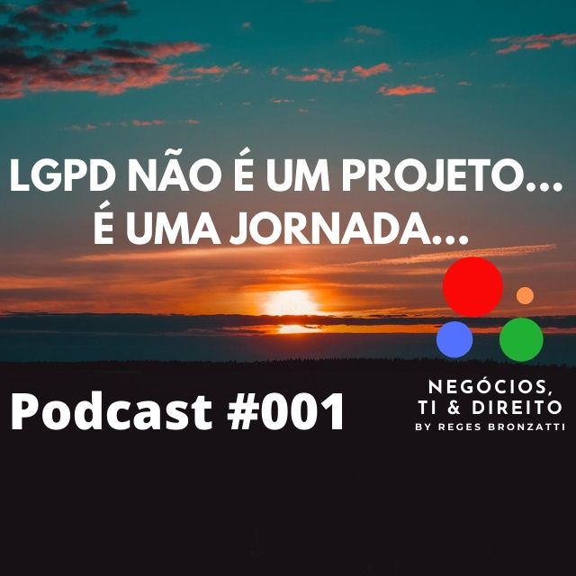 A LGPD não é um projeto...é uma jornada!