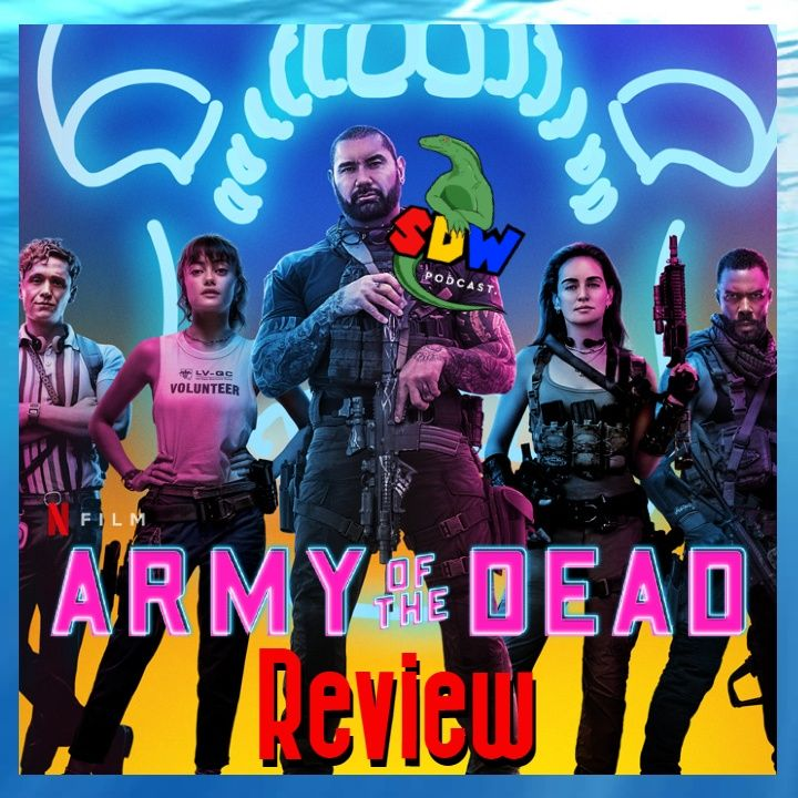 """Netflix's """"Army Of The Dead"""" - Review"""