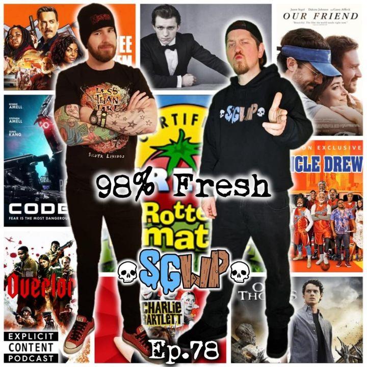 Ep 78 - 98% Fresh