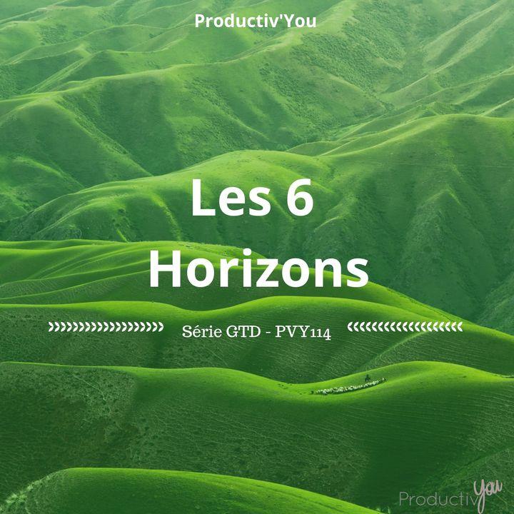 Les 6 Horizons - GTD-