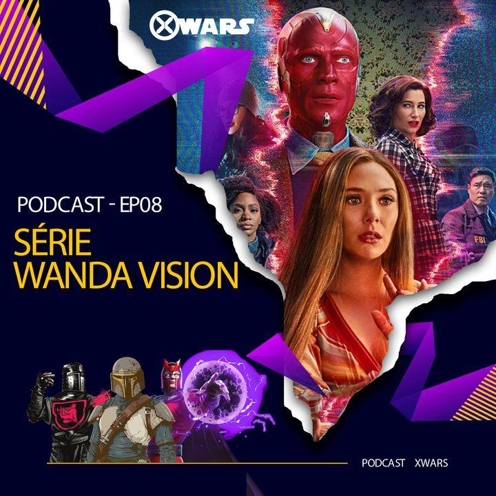 XWARS #08  Série WandaVision