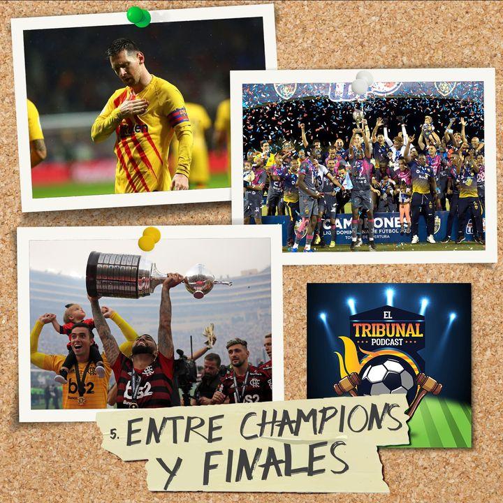 5. Entre Champions y finales