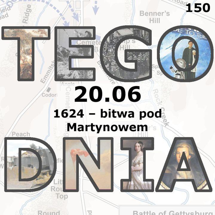 Tego dnia: 20 czerwca (bitwa pod Martynowem)
