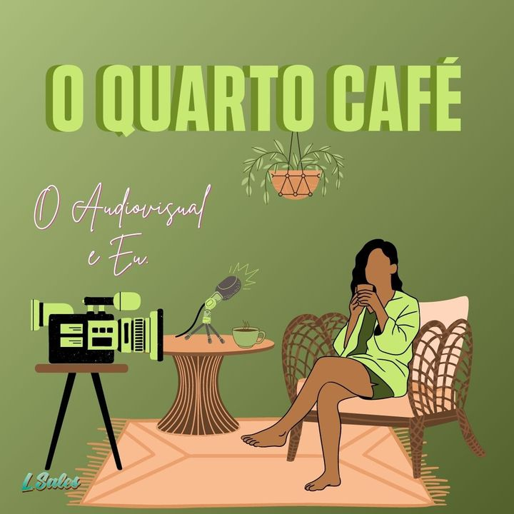 Latte #1 - O Audiovisual e eu