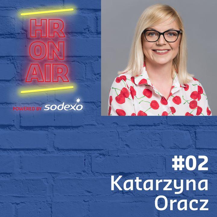 #02 - Katarzyna Oracz - Szczęście wpisane w kulturę firmy