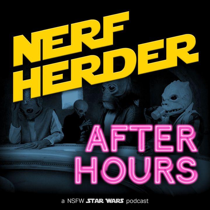 Episode 9 - Nerfherder After Hours