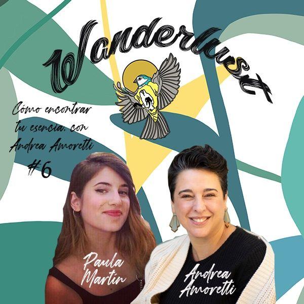 #6 Cómo encontrar tu esencia y reconectar con tu belleza, con Andrea Amoretti