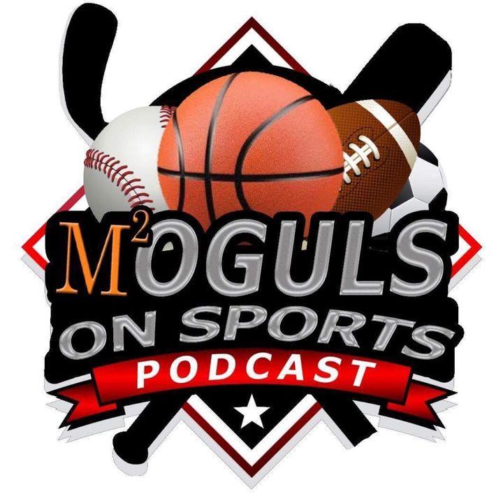 Moguls On Sports Talk BIG10 Cancellation, NBA Elminations, WNBA and Much More