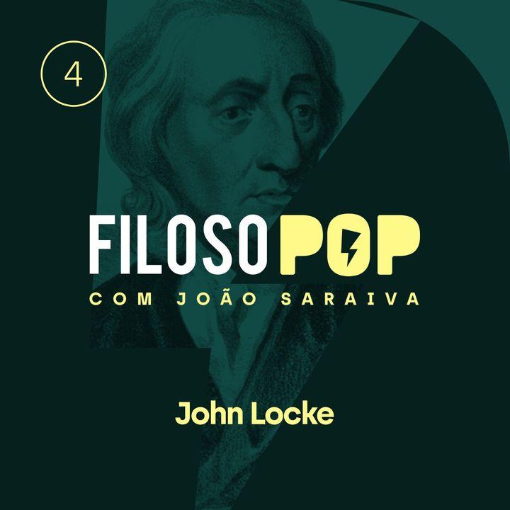 FilosoPOP 004 - John Locke