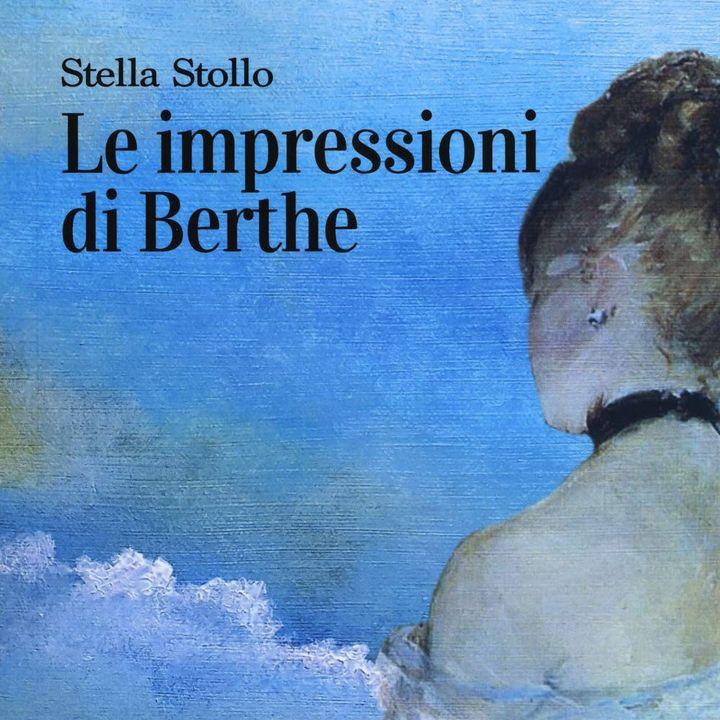 """Stella Stollo """"Le impressioni di Berthe"""""""