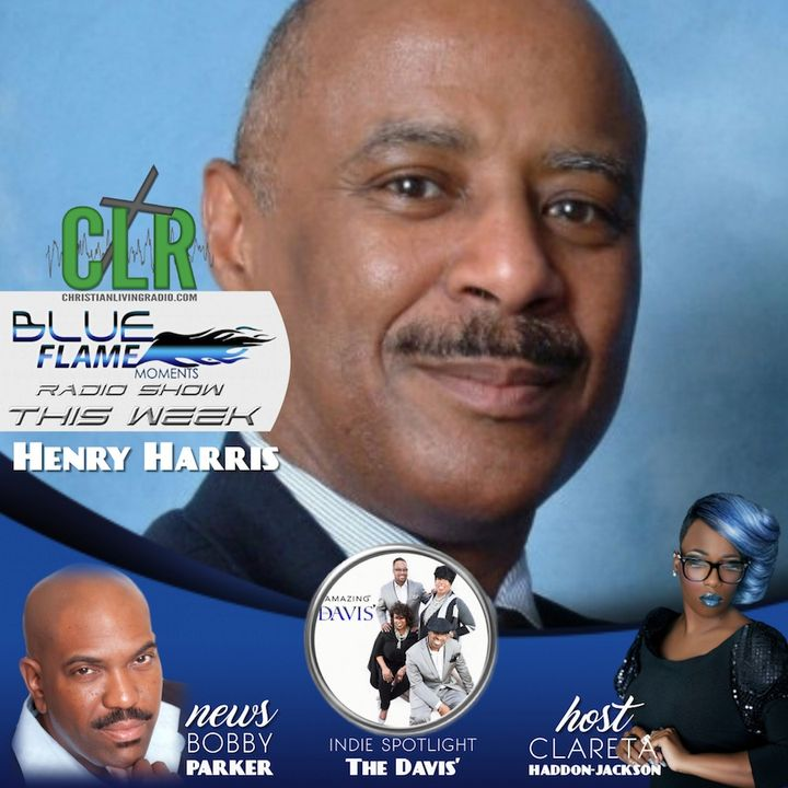 Blue Flame Radio Featuring Henry Harris
