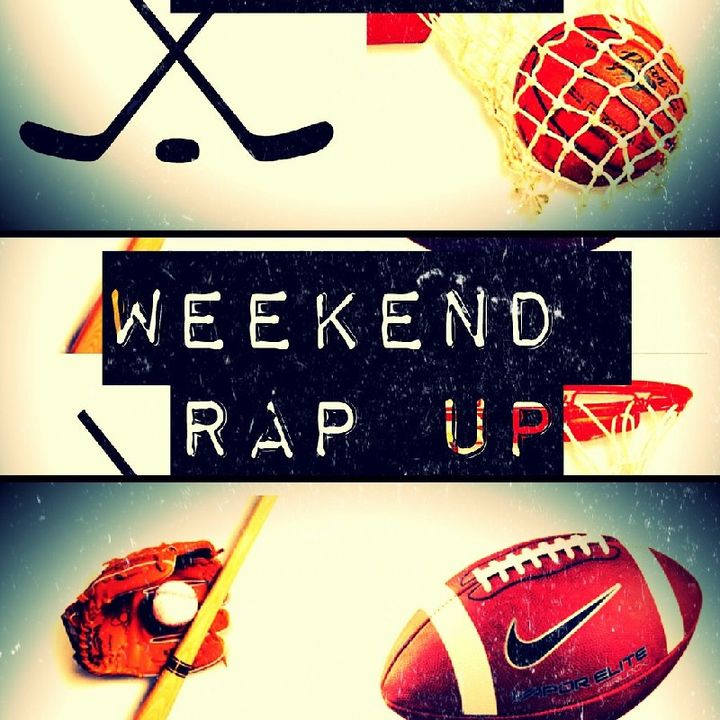 """Weekend Rap Up Ep. 127 - """"Sprung Like The Sprite Commerical"""""""