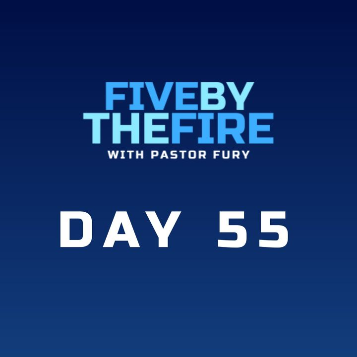 Day 55 -  Here, at Hand, and Coming