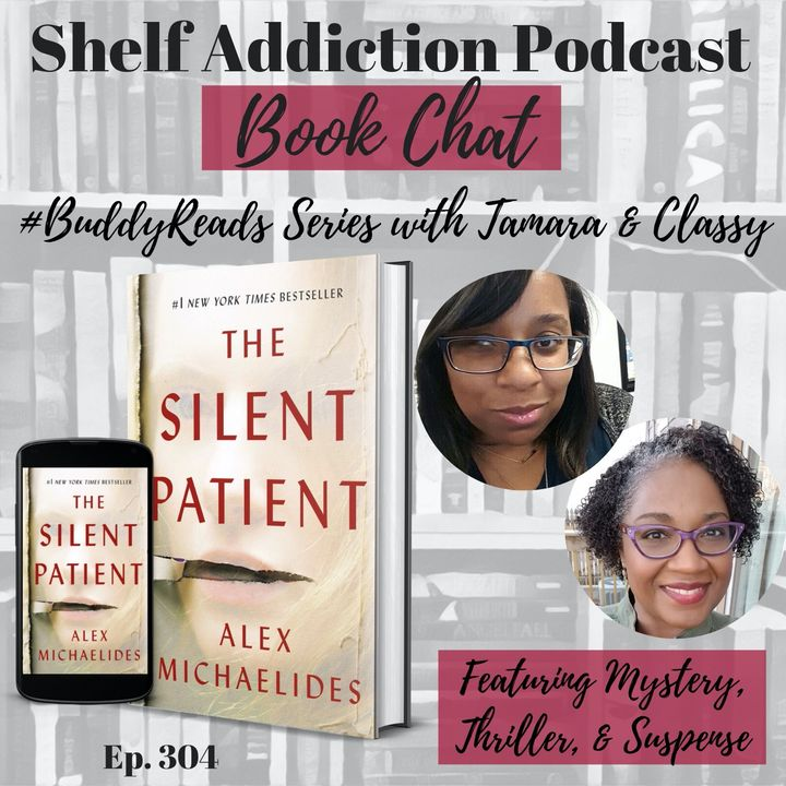 #BuddyReads Discussion of The Silent Patient | Book Chat