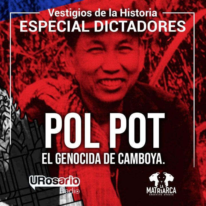 Historia de los dictadores: Pol Pot el genocida de Camboya