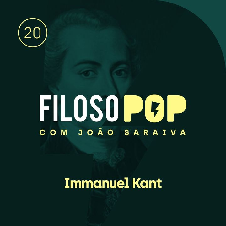 FilosoPOP 020 - Immanuel Kant