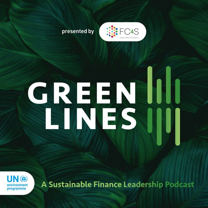 Episode 01 - The Green Finance Opportunity