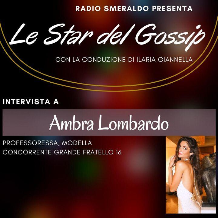 Ambra Lombardo | Le Star del Gossip
