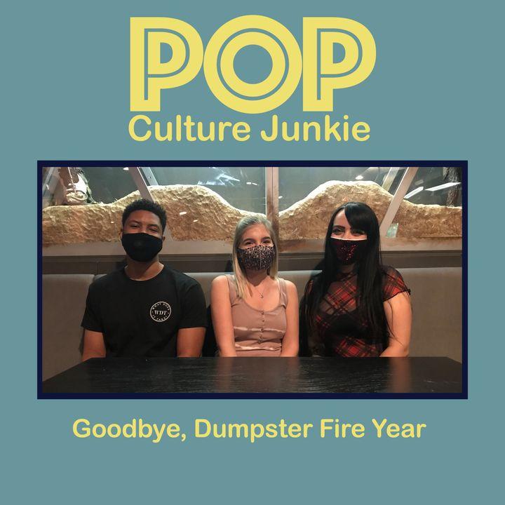 Goodbye, Dumpster Fire Year