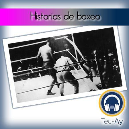 Historias de boxeo