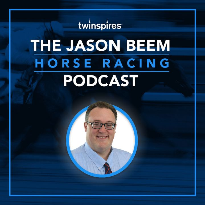 Jason Beem Horse Racing Podcast 2/21/20--Jury/Weekend Preview