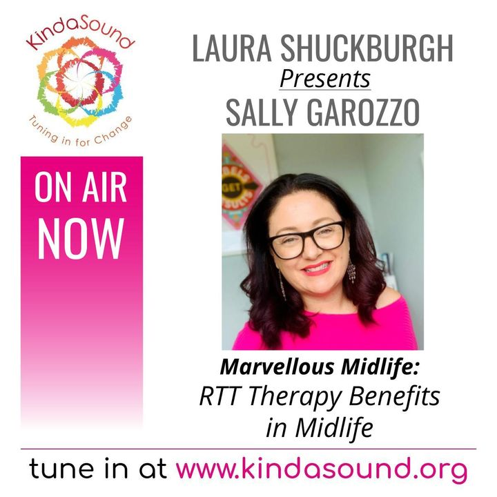 RTT Therapy Benefits in Midlife   Sally Garozzo on Marvellous Midlife with Laura Shuckburgh
