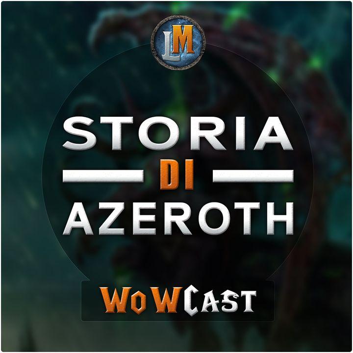WoWCast - Il Mondo di Azeroth