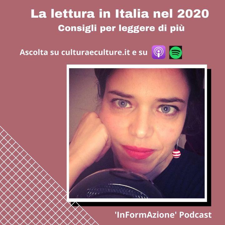 Ep. 10 - La lettura in Italia nel 2020 - Consigli per leggere di più