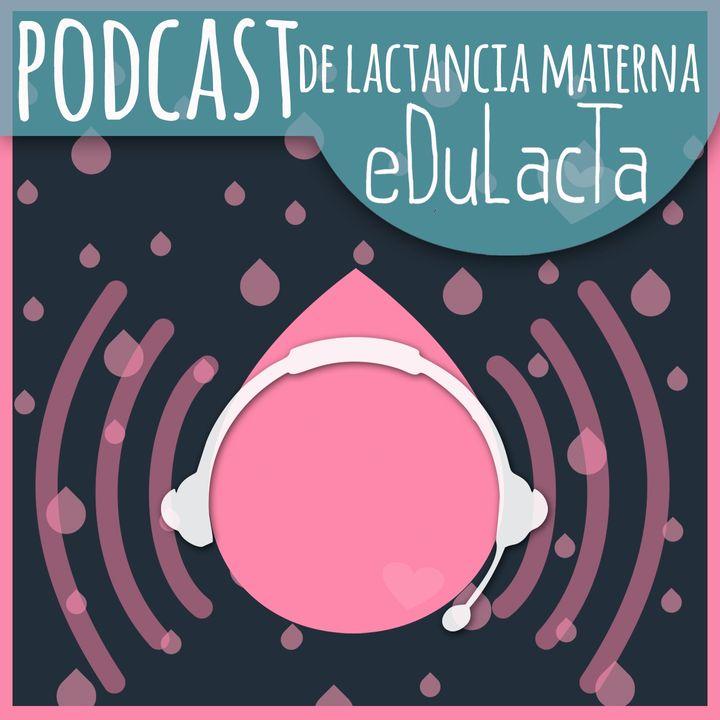 Podcast de lactancia materna EDULACTA