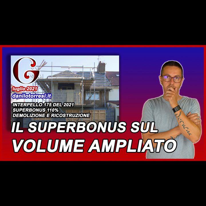 SUPERBONUS 110 demolizione e ricostruzione con ampliamento in condominio