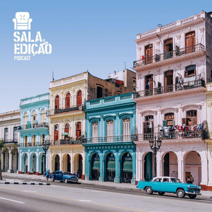 #066 | Vai pra Cuba, Editor! - Parte 1