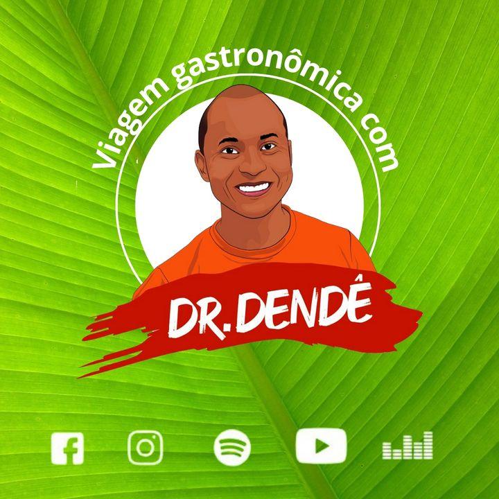 Viagem Gastronômica com Dr. Dendê