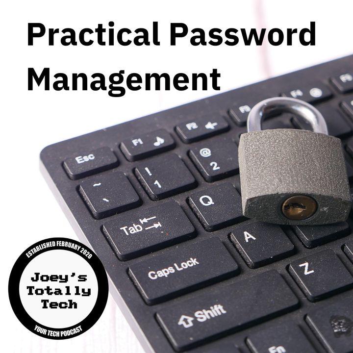 Practical Password Management
