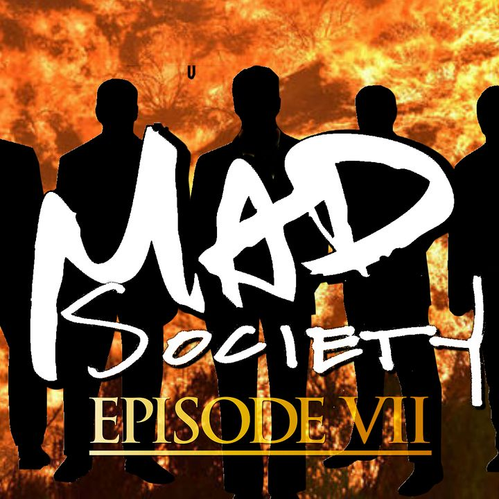 Mad Society Podcast Episode 07: Mexico Street Racing,The Holy Fire, & More
