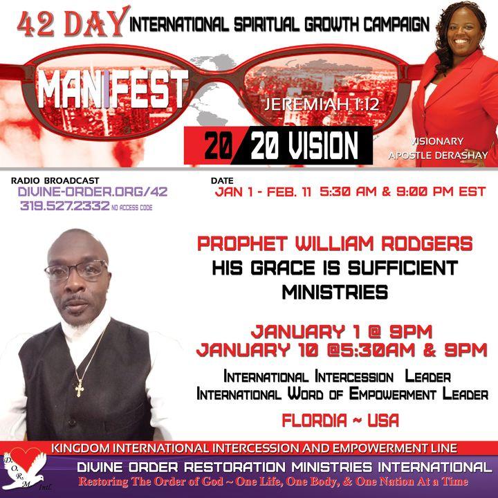 Faithful Pastors After My Heart: Prophet William Rodgers   42 Days Manifest