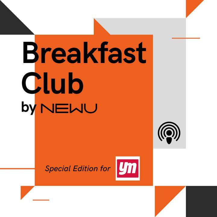 Breakfast Club - Special Edition for YM